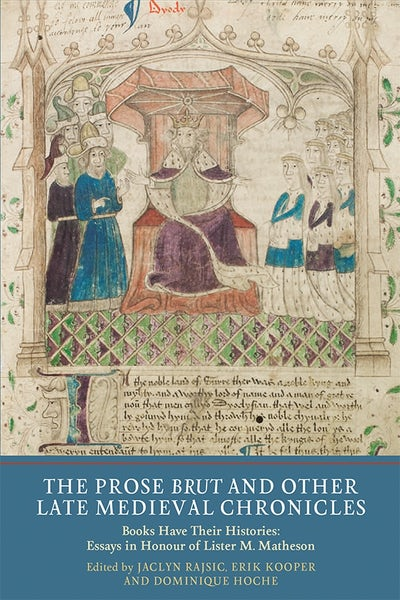 The Prose Brut and Other Late Medieval Chronicles