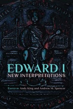 Edward I: New Interpretations