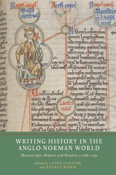 Writing History in the Anglo-Norman World