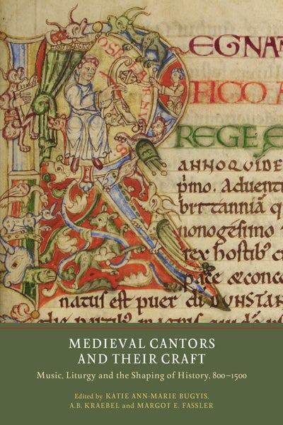 Medieval Cantors and their Craft