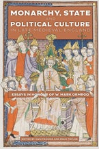 Monarchy, State and Political Culture in Late Medieval England