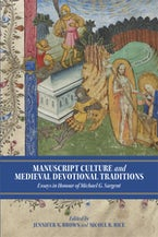 Manuscript Culture and Medieval Devotional Traditions