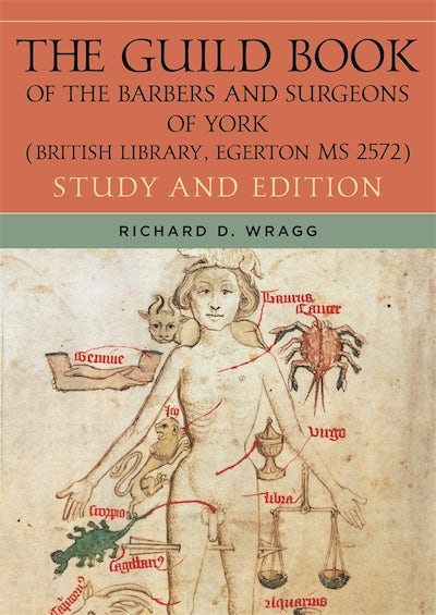 The Guild Book of the Barbers and Surgeons of York (British Library, Egerton MS 2572)