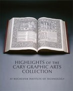 Highlights of the Cary Graphic Arts Collection